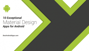 10 Exceptional Material Design Apps for Android