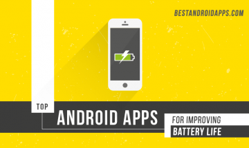 Top Android apps for improving battery life