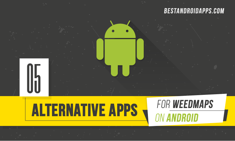 5 Alternative Apps for Weedmaps on Android