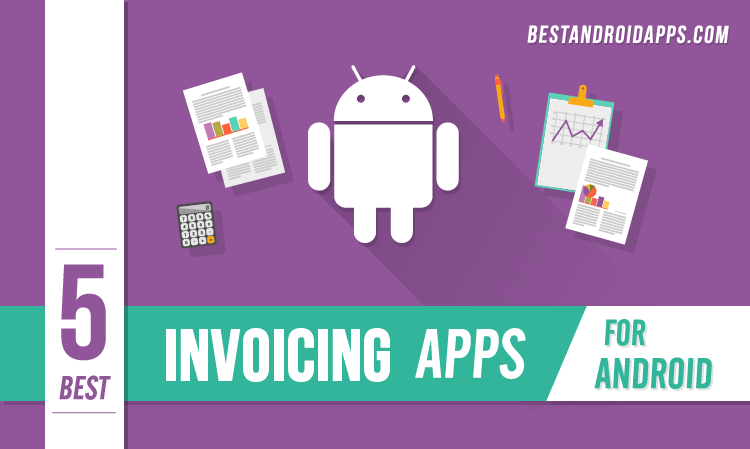 Best Invoicing Apps For Android Simple Minimal Powerful - Invoice quick app