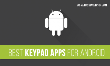 Best Keypad Apps for Android