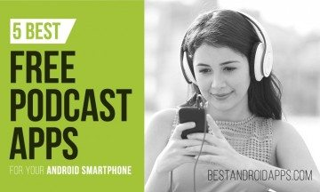 Podcast Apps for Your Android Smartphone